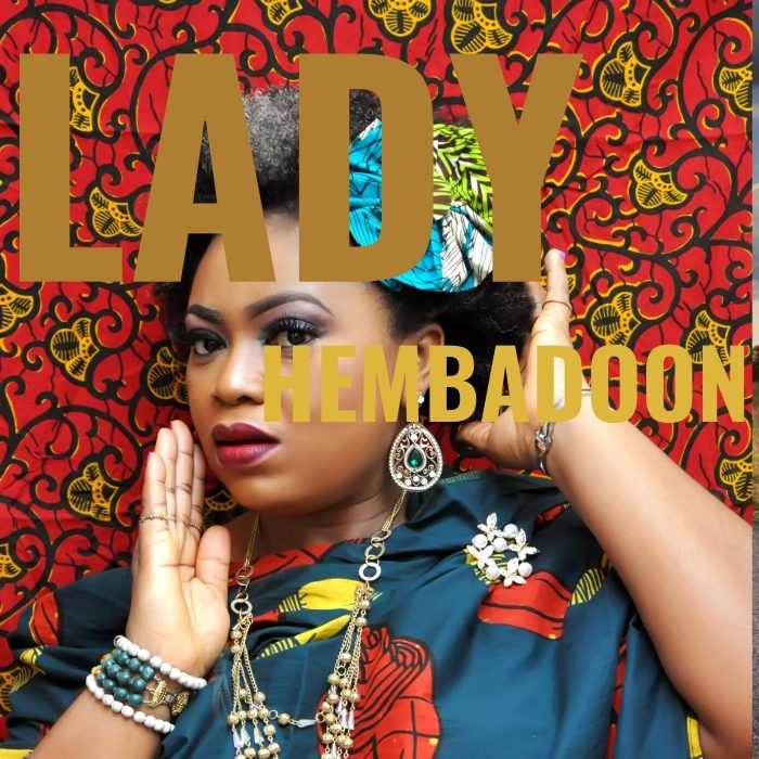 New Song Alert: Lady by Hembadoon Premieres Today